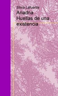 Ariadna Huellas de una existencia