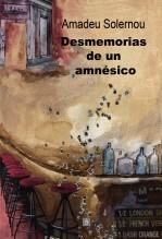 Libro Desmemorias de un amnésico, autor edicionesdedalo