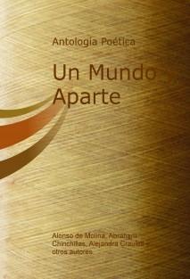 Antología Poética Un Mundo y Aparte