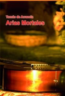 Arias Mortales