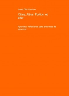 Servicios: Citius, Altius, Fortius, et alter
