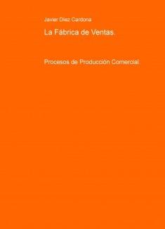 La Fábrica de Ventas.