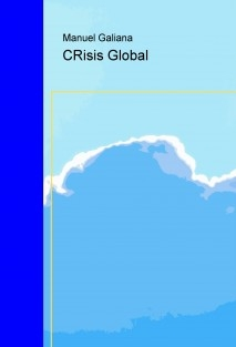 Crisis Global. El fin de una era.