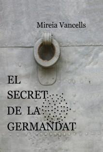 EL SECRET DE LA GERMANDAT - Edició paper