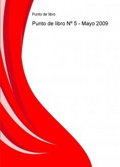 Punto de libro Nº 5 - Mayo 2009