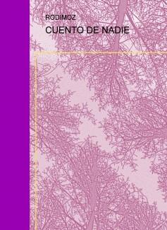 CUENTO DE NADIE