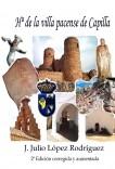 Hª de la villa pacense de Capilla (2ª Edición)