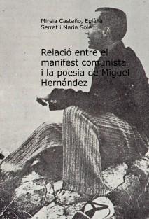 Relació entre el manifest comunista i la poesia de Miguel Hernández