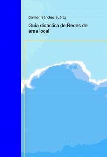 Guía didáctica de Redes de área local