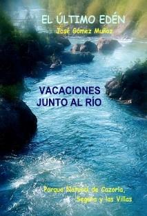 VACACIONES JUNTO AL RÍO   // Parque Natural de Cazorla, Segura y las Villas