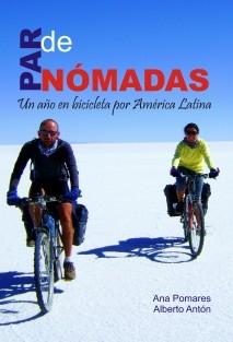 Par de nómadas - Un año en bicicleta por América Latina