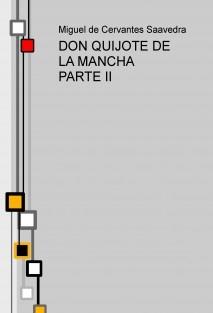 DON QUIJOTE DE LA MANCHA PARTE II