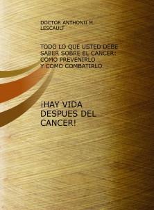 ¡HAY VIDA DESPUES DEL CANCER!