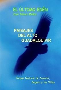 PAISAJES DEL ALTO GUADALQUIVIR // Fotos y poemas