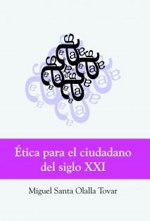 Ética para el ciudadano del siglo XXI (Edición en color)
