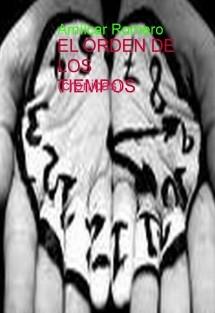 EL ORDEN DE LOS TIEMPOS (crónicas)