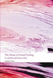The Stone of Good Feeling (la piedra del buen rollo)