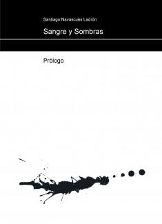 Sangre y Sombras. Cap. 1