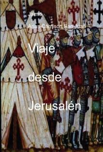 Viaje desde Jerusalén