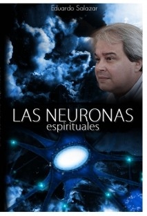LAS NEURONAS ESPIRITUALES