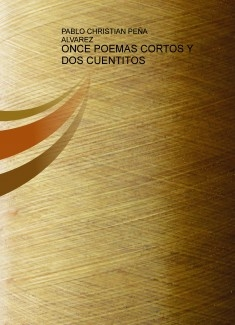 ONCE POEMAS CORTOS Y DOS CUENTITOS