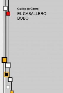 EL CABALLERO BOBO