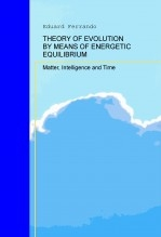 THEORY OF EVOLUTION BY MEANS OF ENERGETIC EQUILIBRIUM