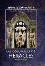 Libro NORAX DE TARTESSOS, II - Las Columnas de Heracles, autor Manuel Berlanga