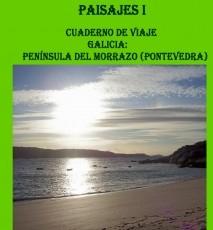 PAISAJES I - Cuaderno de Viajes - Galicia: Península del Morrazo (Pontevedra)