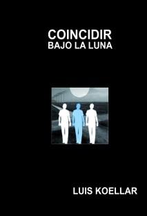COINCIDIR BAJO LA LUNA