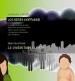 LOS SERES CORTADOS - TOMO II : La ciudad bajo la nube