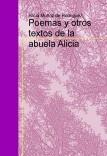 Poemas y otros textos de la abuela Alicia