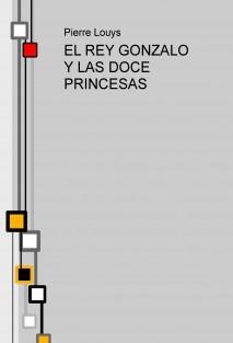 EL REY GONZALO Y LAS DOCE PRINCESAS