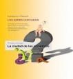 LOS SERES CORTADOS - TOMO I : La ciudad de las preguntas (Edición en color)