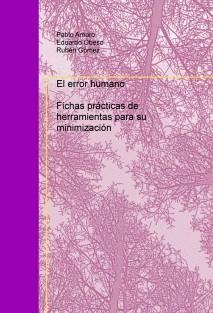 El error humano. Fichas prácticas de herramientas para su minimización