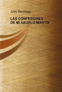 LAS CONFESIONES DE MI ABUELO MARTÍN