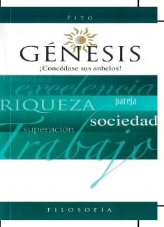 Génesis, concédase sus anhelos