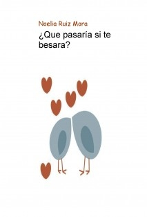 ¿Que pasaría si te besara?