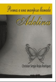 Poemas a una mariposa llamada Adelina