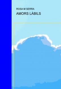 AMORS LÀBILS