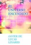 EL UNIVERSO ENCENDIDO