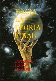 HACIA LA TEORIA FINAL