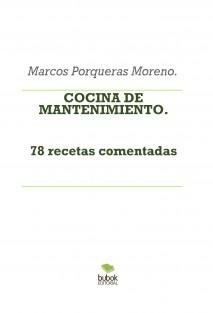 COCINA DE MANTENIMIENTO. 78 recetas comentadas