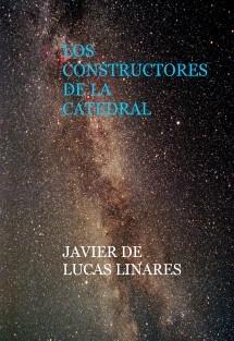 LOS CONSTRUCTORES DE LA CATEDRAL