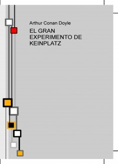 EL GRAN EXPERIMENTO DE KEINPLATZ