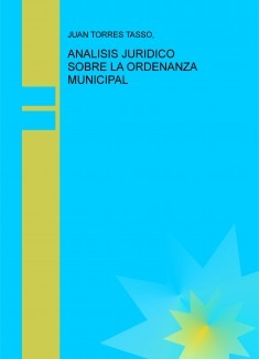 ANALISIS JURIDICO SOBRE LA ORDENANZA MUNICIPAL
