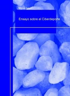 Ensayo sobre el Ciberdeporte (2009)