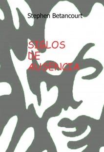 SIGLOS DE AUSENCIA