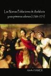 Las Nuevas Poblaciones de Andalucía y sus primeros colonos (1768-1771)
