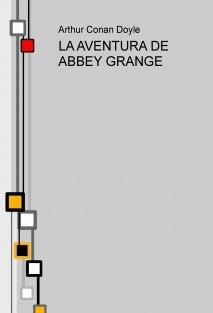 LA AVENTURA DE ABBEY GRANGE